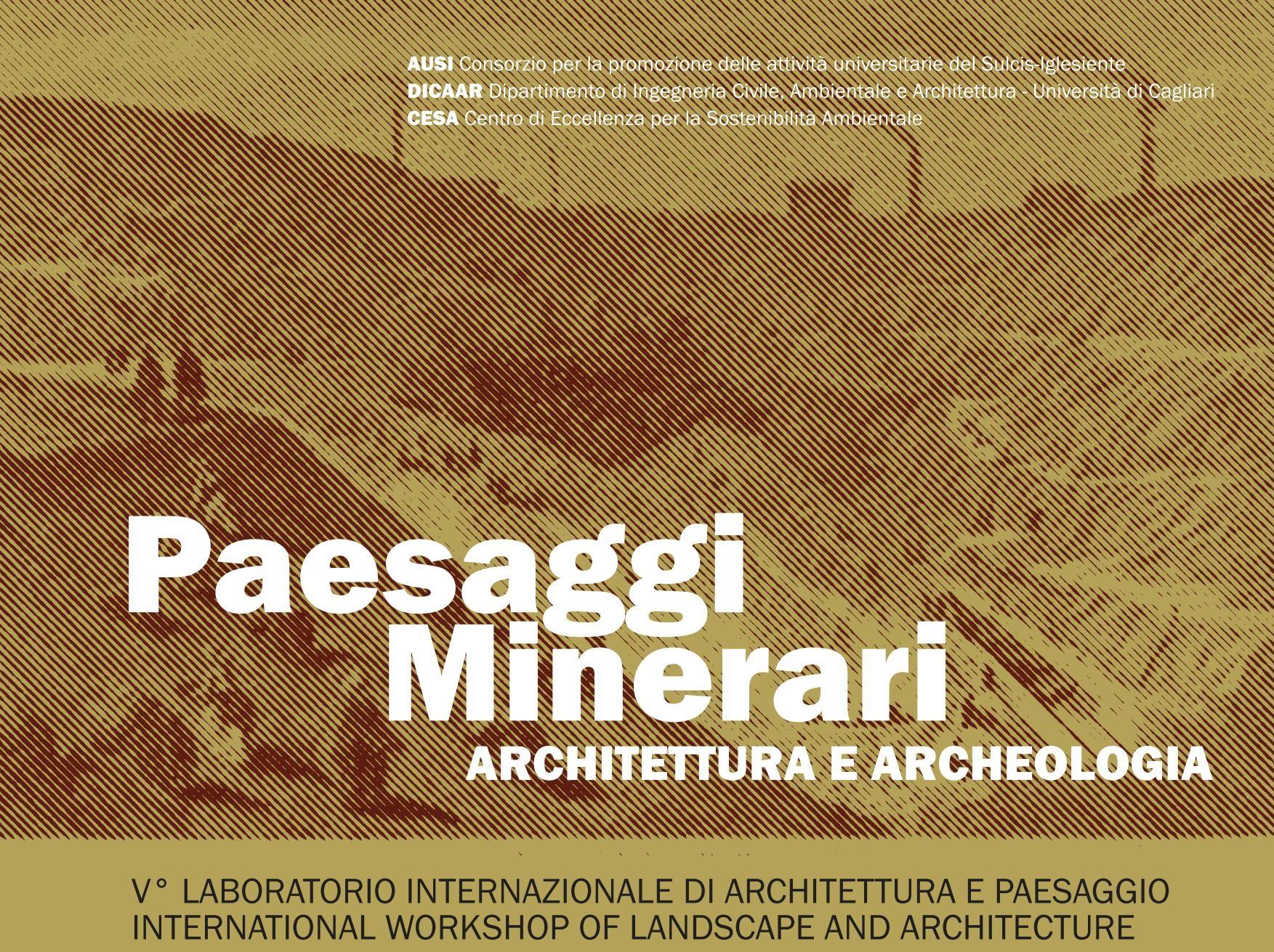 PAESAGGI MINERARI Architettura e archeologia